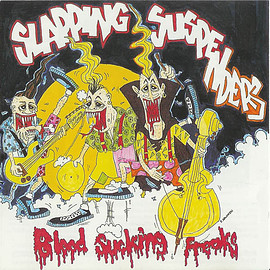 Slapping Suspenders - Blood Sucking Freaks