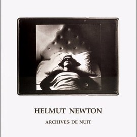 HELMUT NEWTON - ARCHIVES DE NUIT