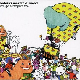 Medeski Martin & Wood - Let's Go Everywhere