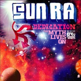 Various Artists - Sun Ra Dedication - The Myth Lives On/V.A.