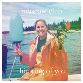 moscow club - thinking of you e.p.