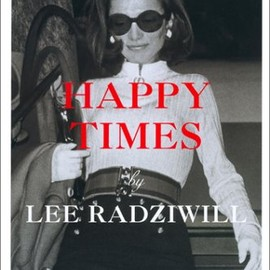 Lee Radziwill - Happy Times
