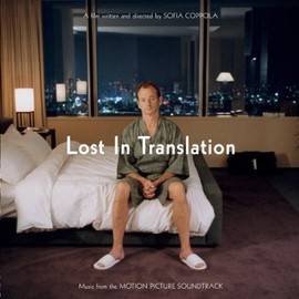 Various Artists - Lost in Translation Motion Picture Sound Track