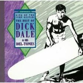 Dick Dale & His Del-tones - The Best Of Dick Dale & His Del-tones [Limited Release]