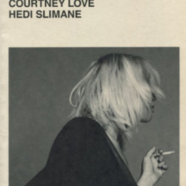 Hedi Slimane - PORTRAIT OF A PERFORMER COURTNEY LOVE