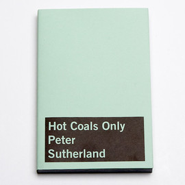 PETER SUTHERLAND - Hot Coals Only