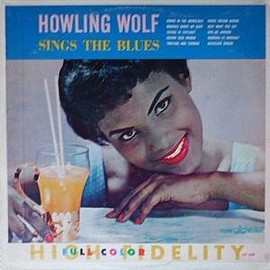 Howlin' Wolf - Sings The Blues