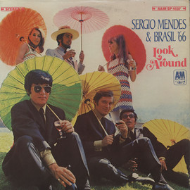 Sergio Mendes & Brasil'66 - Look Around