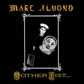 Marc Almond - Mother Fist...