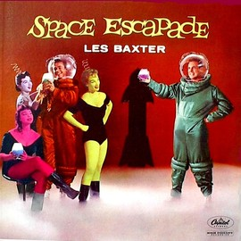 "Les Baxter - ""Space Escapade"", 1957"