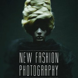 Paul Sloman, Tim Blanks - New Fashion Photography