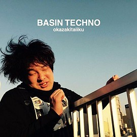 岡崎体育 - BASIN TECHNO