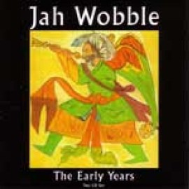 Jah Wobble - Early Years