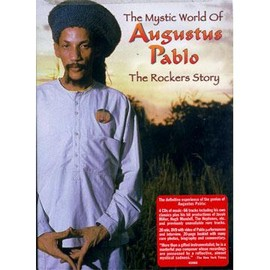 Augustus Pablo - The Rockers Story The Mystic World of Augustus Pablo