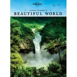 LONELY PLANET'S - LONELY PLANET'S BEAUTIFUL WORLD