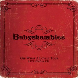 Baby Shambles - Oh What a Lovely Tour Live