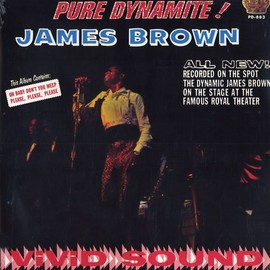 James Brown - PURE DYNAMITE - LIVE AT THE ROYAL
