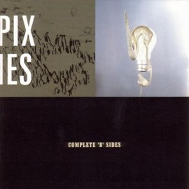 Pixies - Complete 'B' Sides
