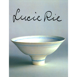 Lucie Rie - Lucie Rie