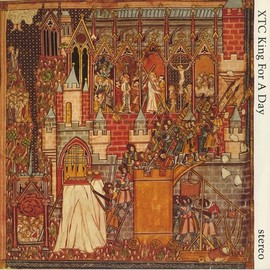XTC - King For A Day