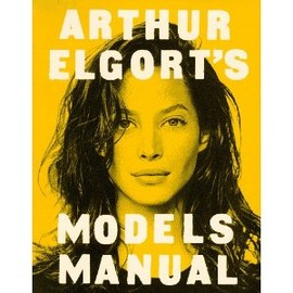 Arthur Elgort - 's Models Manual