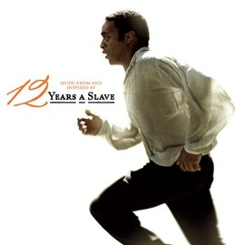 Various Artists - Music From And Inspired By 12 Years a Slave