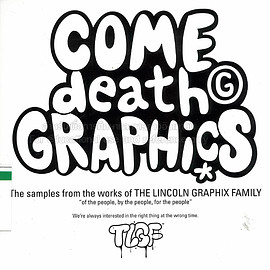 TLGF - COME death GRAPHICS - The samples from the works of THE LINCOLN GRAPHIX FAMILY (日本の音楽デザイン)
