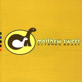 Matthew Sweet - Altered Beast