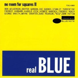Various Artists - REAL BLUE - NO ROOM FOR SQUARES II