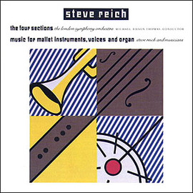 Steve Reich - Four Sections