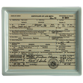fishs eddy - Obama Birther Certificate Tray