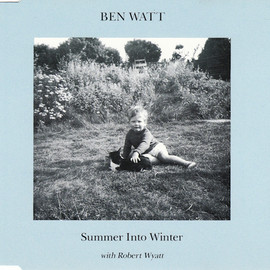BEN WATT - Summer Into Winter