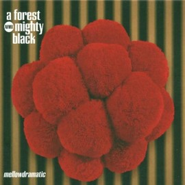 Forest Mighty Black - Mellowdramatic