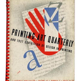 László Moholy-Nagy - PRINTING ART QUARTERLY -AND THE 1937 EXHIBITION OF DESIGN IN PRINTING- Volume 67, No. 2, 1937