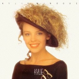 Kylie Minogue - Kylie - Original Recording Remastered