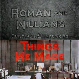 Roman & Williams - Buildings and Interiors: Things We Made