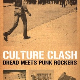 Don Letts - Culture Clash: Dread Meets Punk Rockers