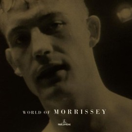 Morrissey - The World Of Morrissey