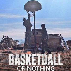 Todd Donnelly, Joseph Witthohn, Notah Begay III - BASKETBALL OR NOTHING