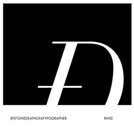 Byetone - Death of a Typographer