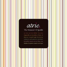 atrie. - The Moment Of Sparkle