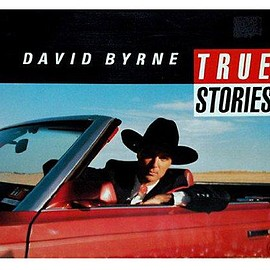 David Byrne, Len Jenshel - True Stories