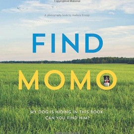 Andrew Knapp - Find Momo: A Photography Book