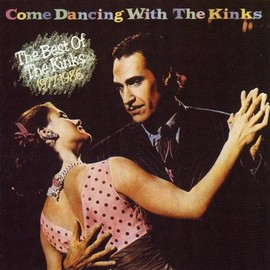 The Kinks - Come Dancing with the Kinks