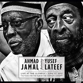 Ahmad Jamal featuring Yusef Lateef - Live at the Olympia - June 27, 2012