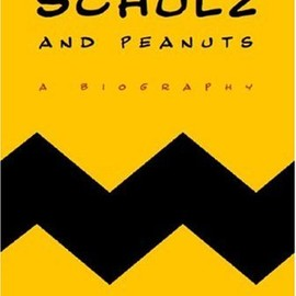 David Michaelis - Schulz and Peanuts: A Biography