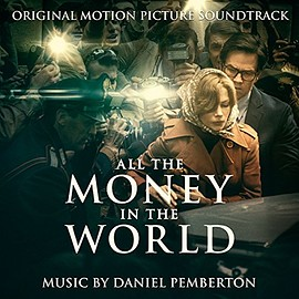 Daniel Pemberton - All the Money in the World: Original Motion Picture Soundtrack