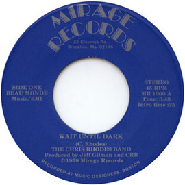 The Chris Rhodes Band - Wait Until Dark / Gotta New Lease On Love