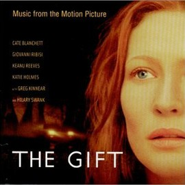 Various Artists - The Gift: Music From The Motion Picture