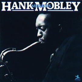 Hank Mobley - Messages